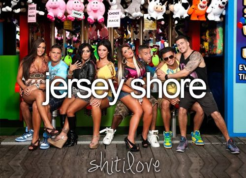 The Jersey Shore.