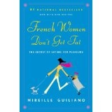 French Women Don't Get Fat (Paperback)By Mireille Guiliano