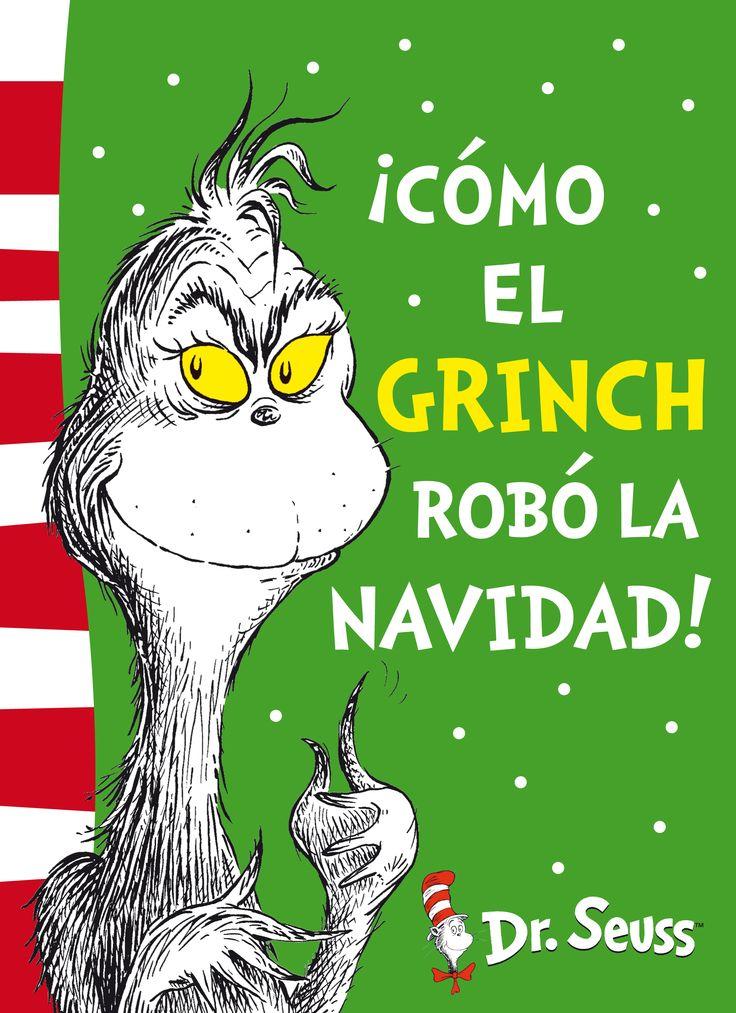 """""""¡Cómo el Grinch robó la Navidad!"""" - Dr. Seuss (Editorial Beascoa) #navidad"""