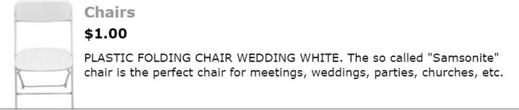 """$1.00 PLASTIC FOLDING CHAIR WEDDING WHITE. The so called """"Samsonite"""" chair is the perfect chair for meetings, weddings, parties, churches, etc."""