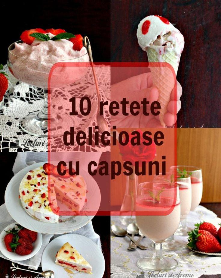 10 retete delicioase cu capsuni