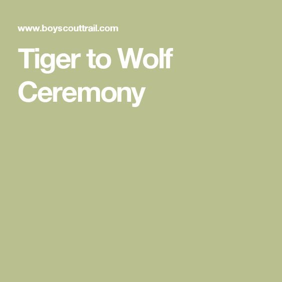 Tiger to Wolf Ceremony