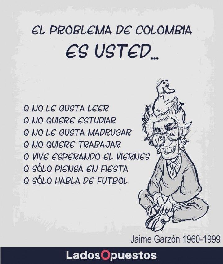 El problema es usted Ladosopuestos noticias colombia Lados Opuestos