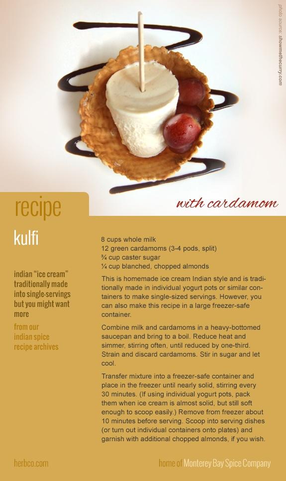 recipe card: kulfi (favorite Indian dessert similar to ice cream) ~ clicks through to Monterey Bay Spice Company