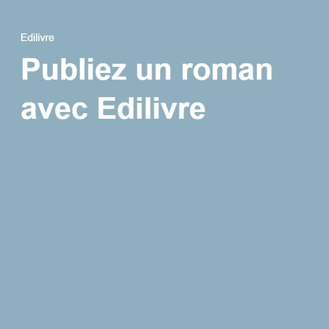 Publiez un roman avec Edilivre