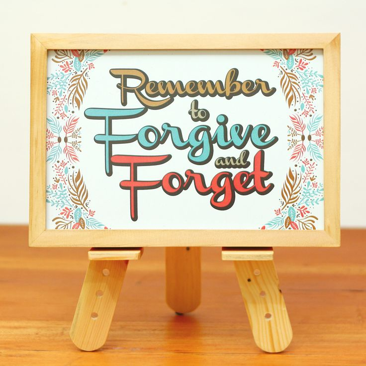 JUNI15-04 // Remember to forgive and forget