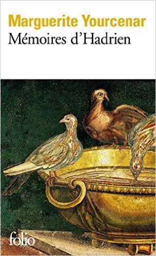 Amazon.fr - Mémoires d'Hadrien, suivi de Carnets de notes de Mémoires d'Hadrien - Marguerite Yourcenar - Livres