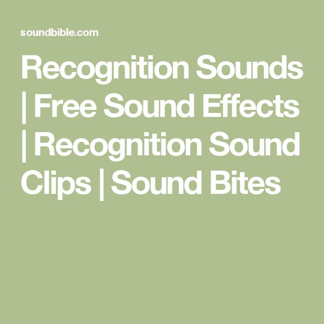 Recognition Sounds | Free Sound Effects | Recognition Sound Clips | Sound Bites