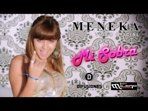 Meneka - Mi Sobra (Official Video) - YouTube