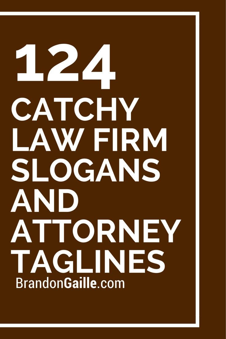 #taglines #attorney #slogans #catchy #firm #law