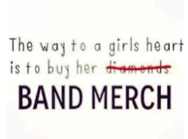 I'd rather have band merch then a stupid diamond