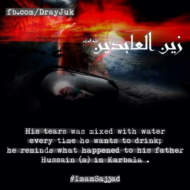 Imam Sajjad #tears #thirst