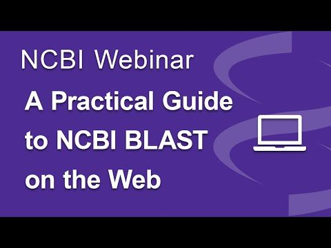 Webinar: A Practical Guide to NCBI BLAST on the Web - YouTube