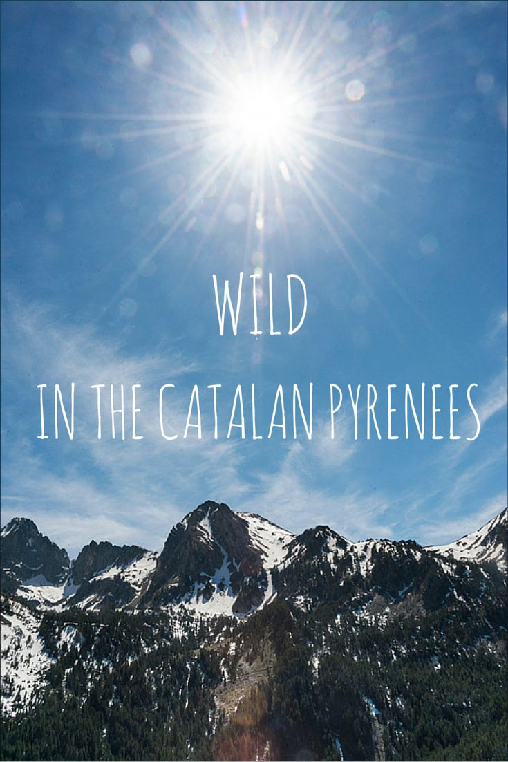 Wild adventures in the Catalan Pyrenees, from whitewater rafting to hiking Aiguestortes National Park