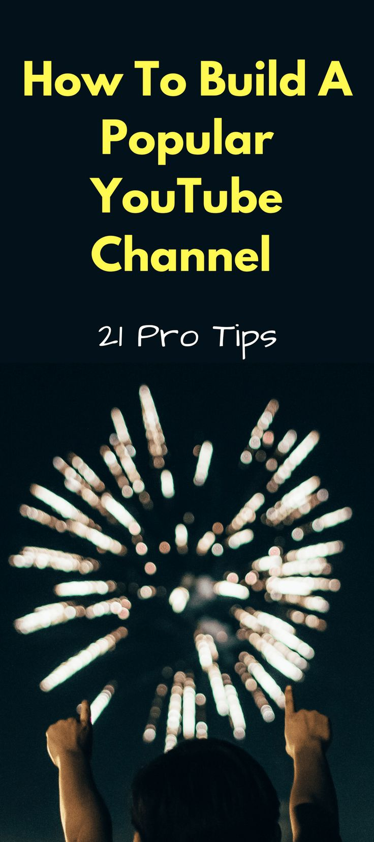 Build a popular YouTube Channel ? Entirely possible. Use these 21 tips the pros have used to build popular and profitable channels.