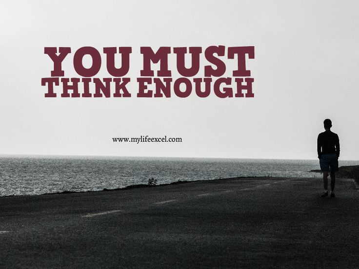 2015: You Must Think Enough - Intentional Excellence http://www.mylifeexcel.com/2015-you-must-think-enough/
