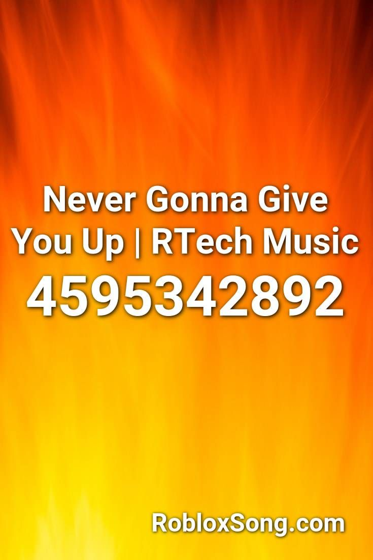 Pin By Eliana On Roblox In 2021 Never Gonna Roblox Music