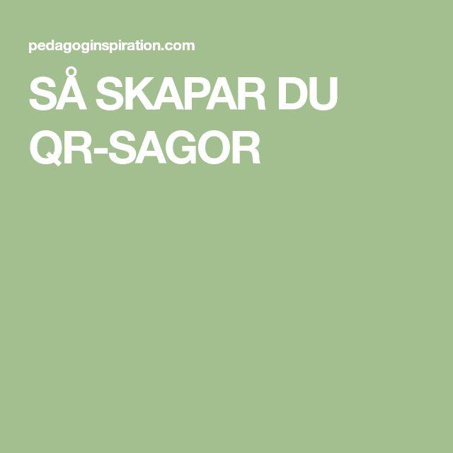 SÅ SKAPAR DU QR-SAGOR