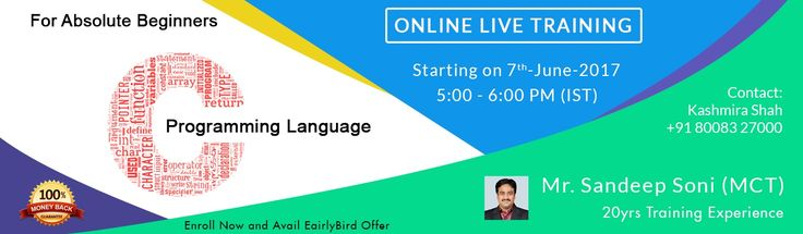 Best C programming Training by 20+ Years of IT experience Expert. Live online Training starts from 7th june 2017. Hurry up to Register!  Feel Free, Any quires please contact  Mrs. Kashmira shah  +91 8008327000