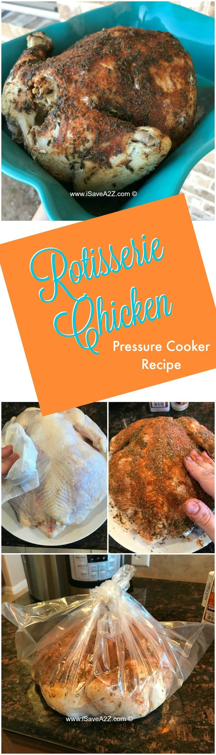 Cook a Rotisserie chicken in the pressure cooker in 30 minutes flat!  Plus a HACK to keep the seasonings on!