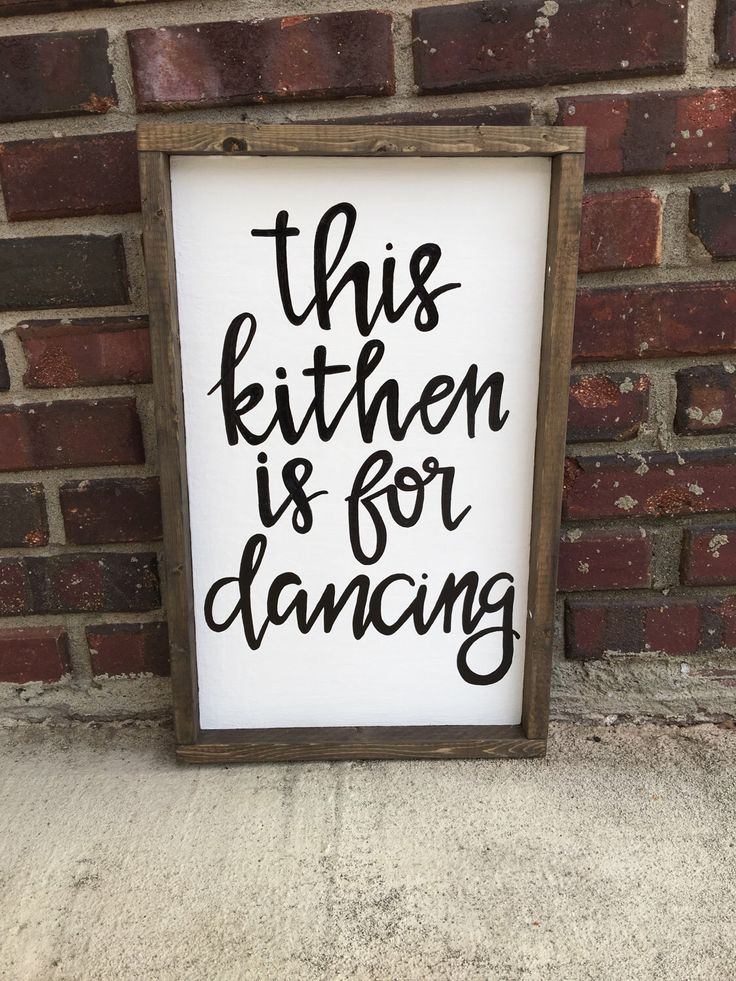 Kitchen decor- kitchen sign- this kitchen is for dancing- wooden framed sign https://www.etsy.com/listing/495612720/this-kitchen-is-for-dancing-kitchen