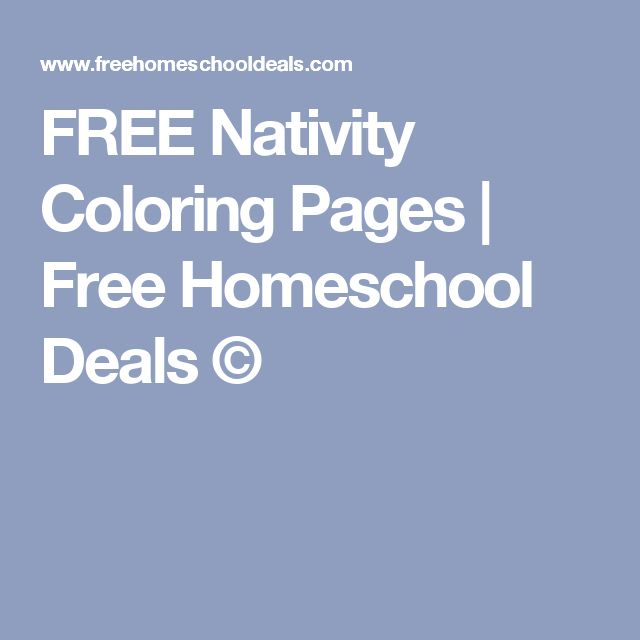 FREE Nativity Coloring Pages | Free Homeschool Deals ©