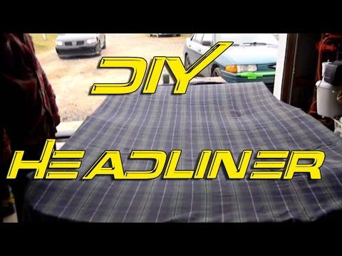 how to custom headliner headliner repair custom interior diy pinterest cars. Black Bedroom Furniture Sets. Home Design Ideas