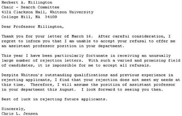So you didnu0027t get that tenure-track job Rejection Central - employment rejection letter