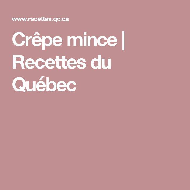Crêpe mince   Recettes du Québec
