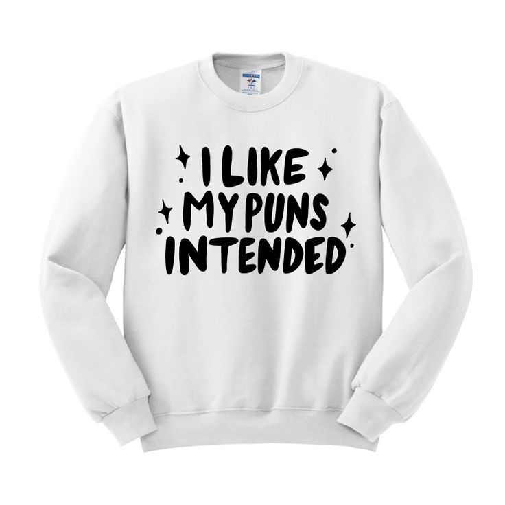 I Like My Puns Intended Crewneck Sweatshirt
