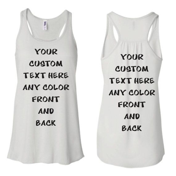 Custom Tank Top Personalized in any Texts-Color FRONT AND BACK  , Fun Gift Top Seller , Workout Gym  Bride Wedding Racerback Tank Top