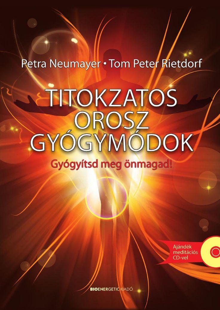 Petra Neumayer - Tom Peter Rietdorf: Titokzatos orosz gyógymódok  Az orosz népi gyógymódokról legendák szólnak, hiszen gyógyítóik csodaszerű tetteket hajtanak végre; spontán gyógyulásokról, szervek felépüléséről, újra kinövő fogakról hallhatunk, és nem is sejtjük, hogy mindez számunkra is elérhető.  A szerzők bemutatják, hogy az új orosz gyógymódok a modern kvantumfizika felfedezéseire épülő információs gyógyászat elvén működnek. A könyvben szereplő gyakorlatok, technikák előzetes ismeretek…