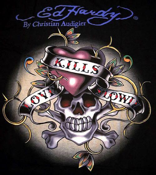 Ed hardy love kills slowly skull picturescafe com
