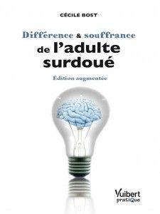 http://www.talentdifferent.com/ Différence et souffrance de l'adulte surdoué - Édition augmentée Broché – 15 mars 2013 de Cécile Bost