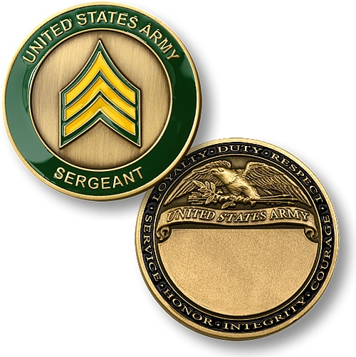 US Army Sergeant Challenge Coin https://store.nwtmint.com/product_details/1159/U.S._Army_Sergeant/?cid=391