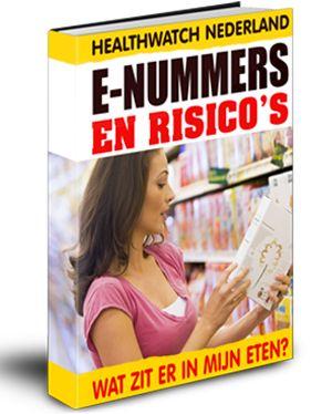 E-nummers en risico's. Wat zit er in mijn eten?