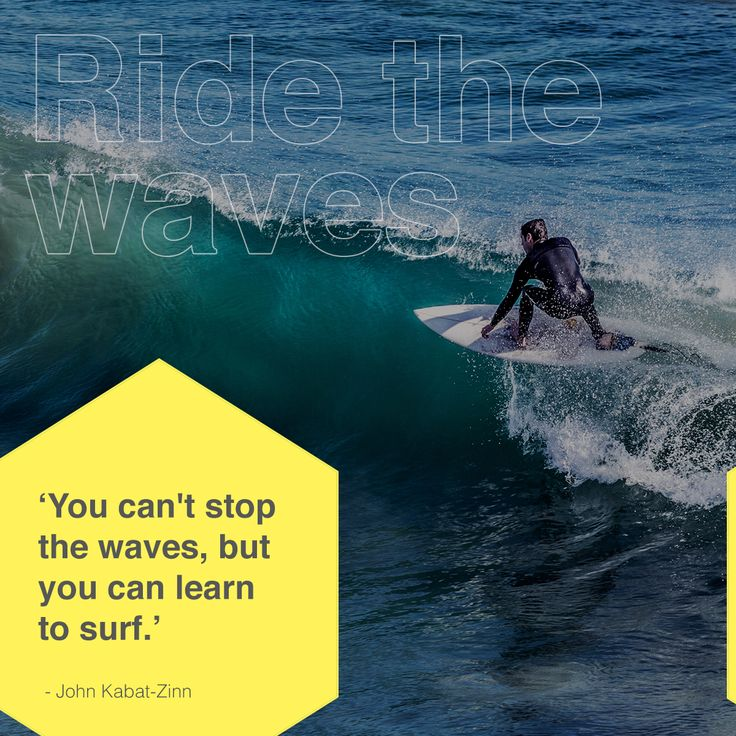 'You can't stop the waves but you can learn to surf' - John Kabat-Zinn  #instaquote #quotestagram #quoteoftheday #quotes #surf #ridethewaves #learntosurf #lifehacks #lovewhatyoudo #surfing #surfer #quotesdaily #quotesofig #quoteslove #businesslife #businesstip #lifequotes