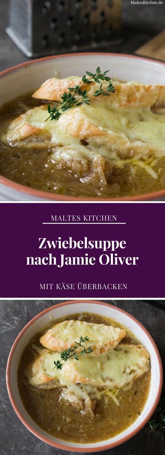 Zwiebelsuppe nach Jamie Oliver | #Rezept von malteskitchen.de