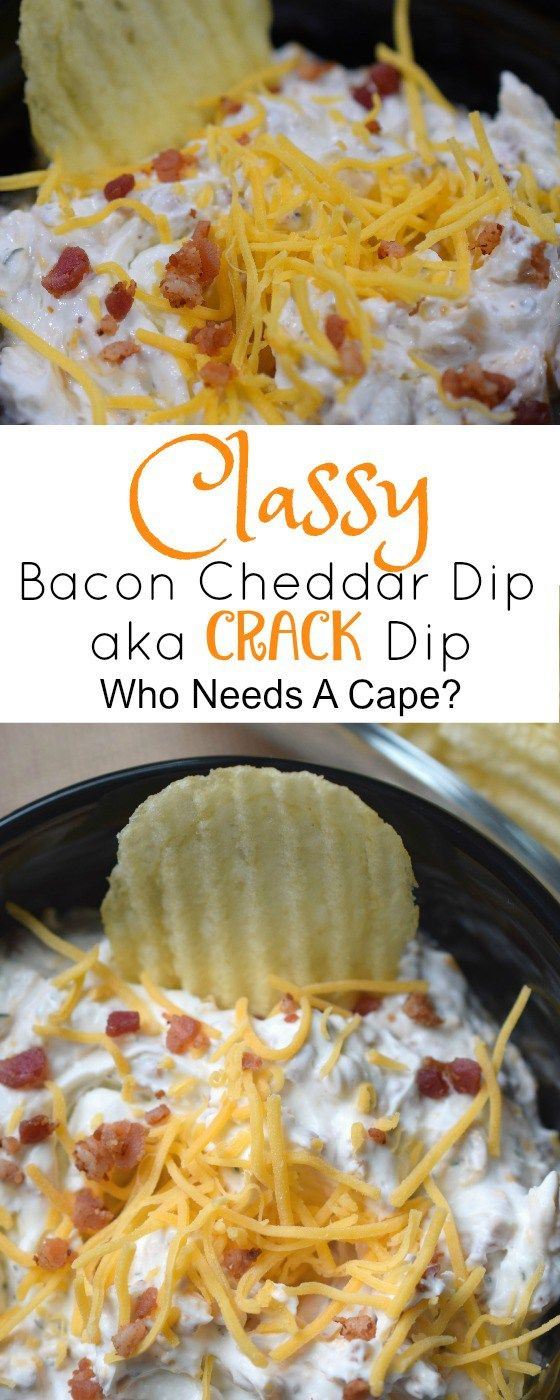 "You cannot go wrong serving Classy Bacon Cheddar Dip a.k.a. ""Crack Dip"" at your next party. Bacon & cheese make this one irresistibly good dip!"