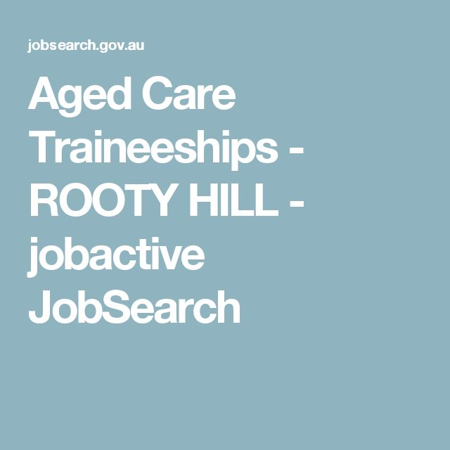 Aged Care Traineeships - ROOTY HILL - jobactive JobSearch