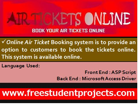 Online Air Ticket Booking system is to provide an option to customers to book the tickets online. This system is available online. So anybody who are interested in the flight timings and ticket booking they check online only.