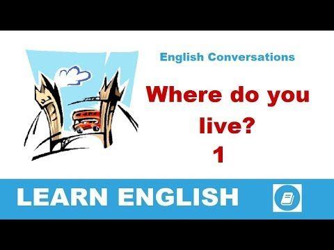 Where do you live? 1 - English Conversation