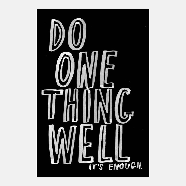 Do One Thing Well. It's Enough. By Marion Deuchars for Do Lectures