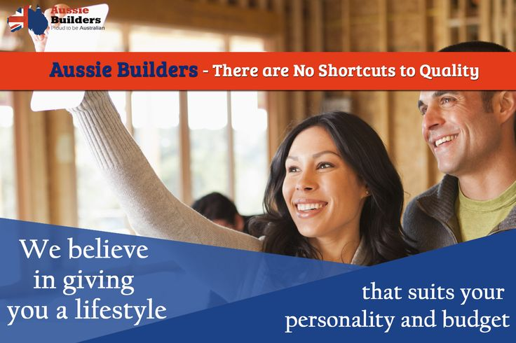 Aussie Builders - There are No Shortcuts to Quality. We believe in giving you a lifestyle that suits your personality and budget.