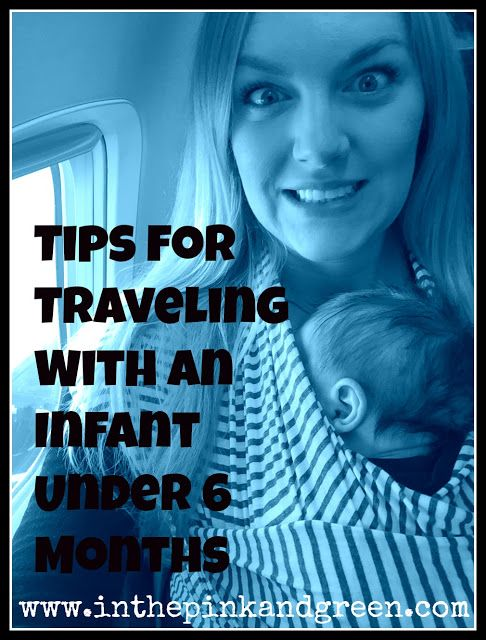 Tips for flying with an infant under 6 months!
