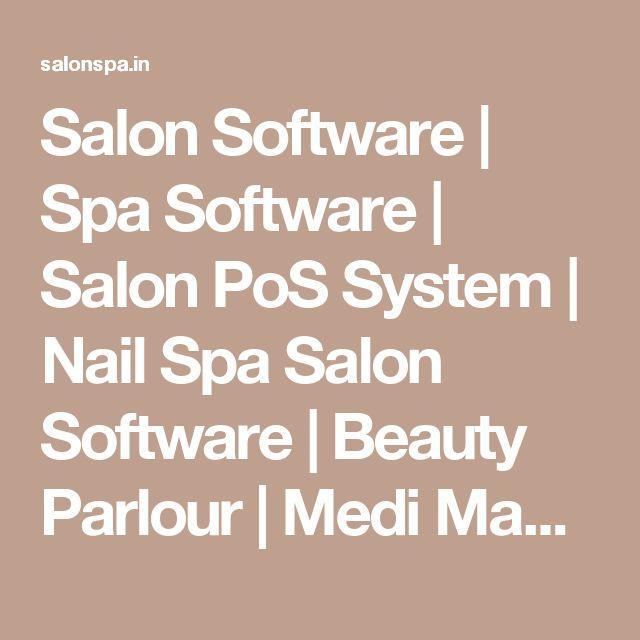 Salon Software   Spa Software   Salon PoS System   Nail Spa Salon Software   Beauty Parlour   Medi Massage Spa Booking App : JHD - e SALON SPA Software(Mumbai, India)