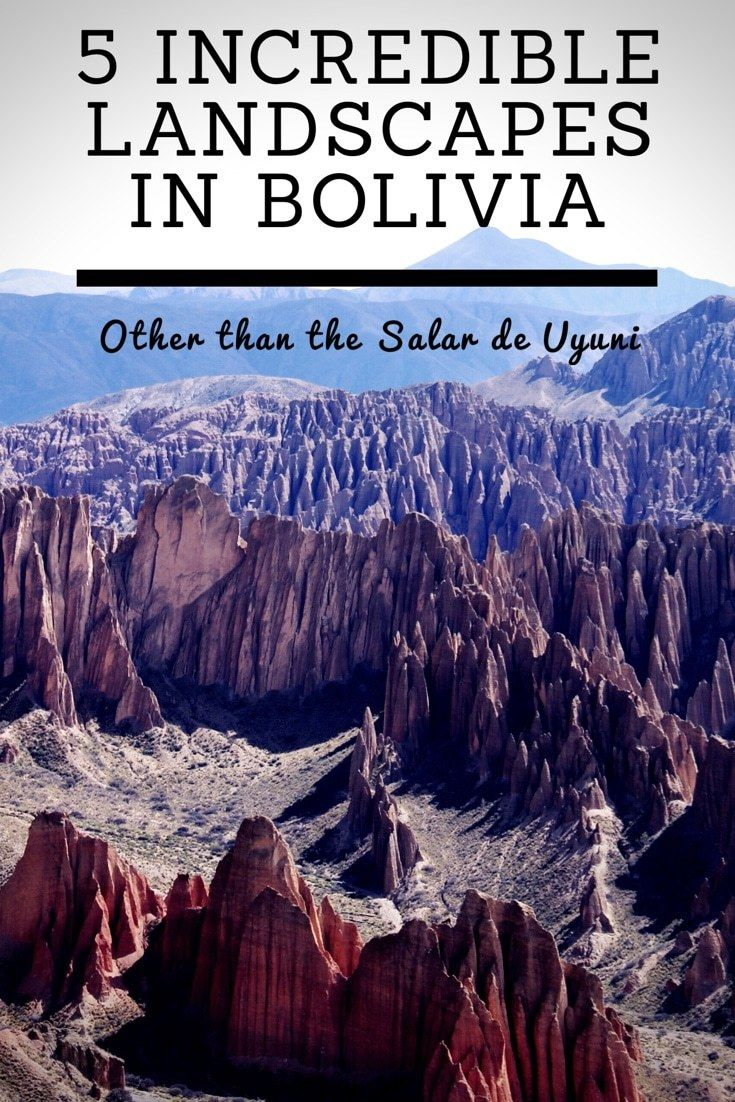 Bolivia Landscapes to Remember. 5 Incredible Landscapes in Bolivia