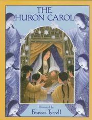 Cover of: Huron Carol by Jean De Brebeuf