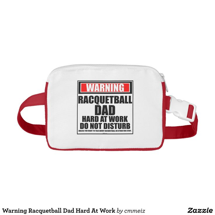 Warning Racquetball Dad Hard At Work Fanny Pack - Fashionable Total Freedom Alpha Male Packs By Talented Fashion & Graphic Designers - #fannypack #purse #manpurse #mensfashion #apparel #shopping #bargain #sale #outfit #stylish #cool #graphicdesign #trendy #fashion #design #fashiondesign #designer #fashiondesigner #style