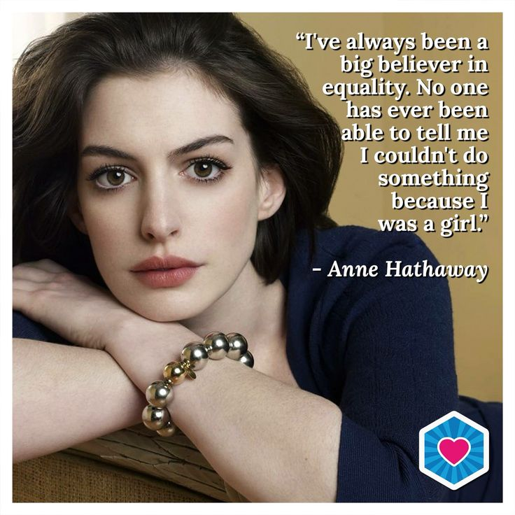 Anne Hathaway on equality of women #AnneHathaway